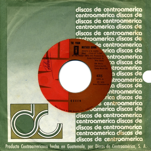 Tie Your Mother Down / You And I - EMI 4315 GUATEMALA (1976) ~ No PS