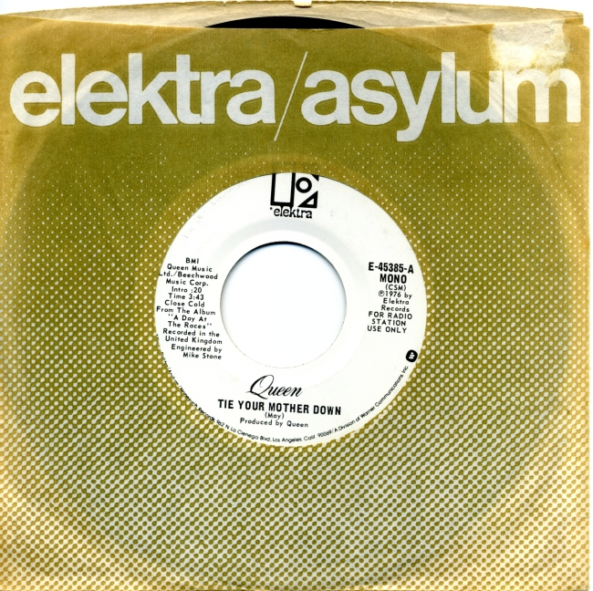 Tie Your Mother Down (mono) / Tie Your Mother Down (stereo) - ELEKTRA E-45385 USA (1977) ~ Radio station use only - No PS. White label with Elektra logo