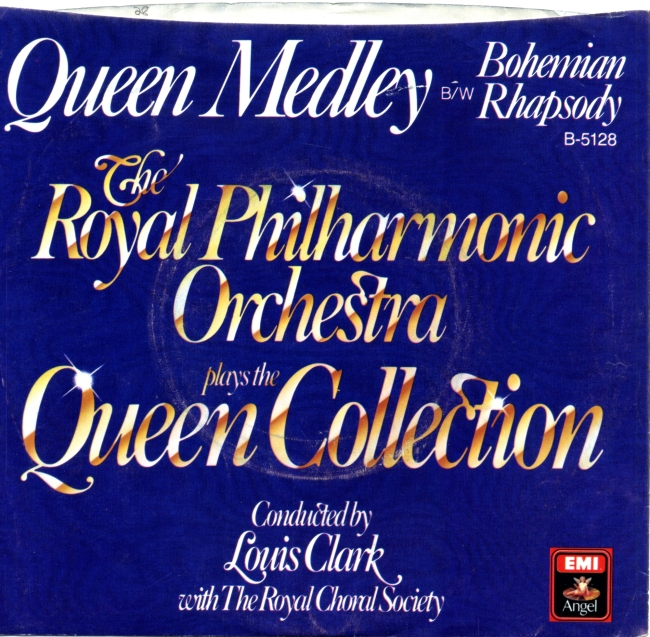 Queen Medley / Bohemian Rhapsody - ANGEL B-5128 USA (1982) ~ No PS. Recorded by the Royal Philarmonic & Royal Choral Society Louis Clark