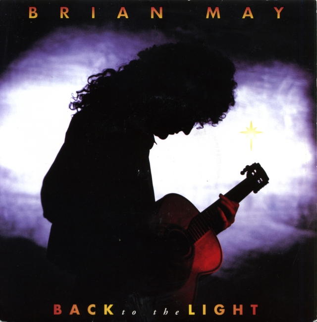 [Brian May] Back To The Light / Nothin' But Blue - PARLOPHONE R 6329 UK (1992)