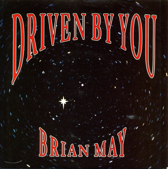 [Brian May] Driven By You / Just One Life - PARLOPHONE R 6304 UK (1991)