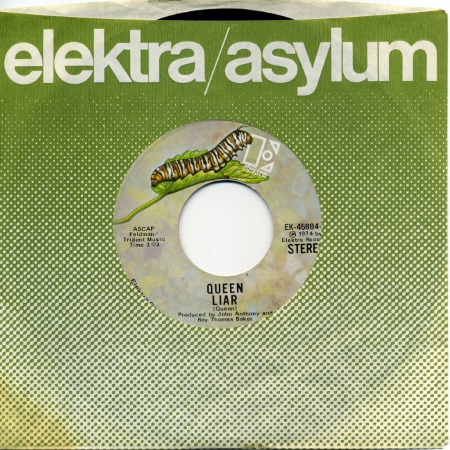 Liar / Doing All Right - ELEKTRA EK-45884 USA (1974) ~ No PS. Caterpillar green Label
