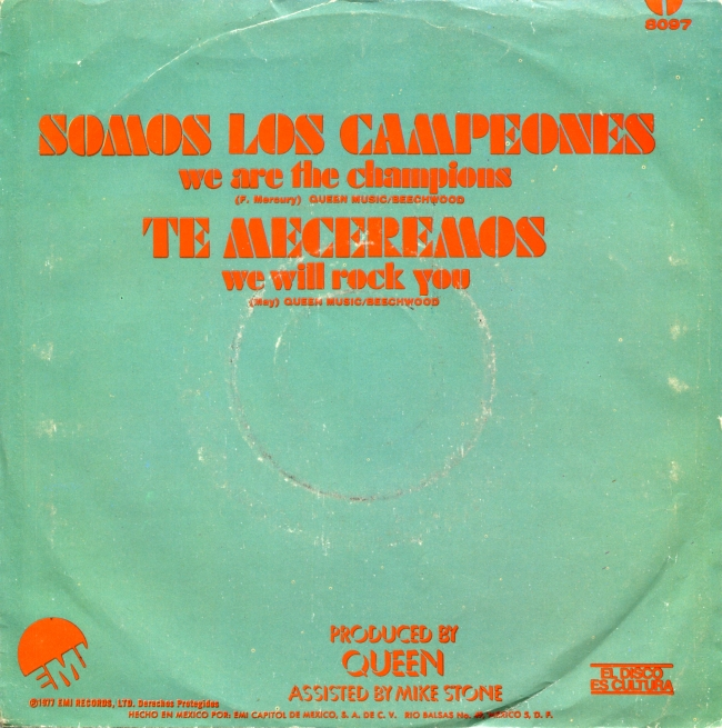 We Are The Champions / We Will Rock You - EMI 8097 MEXICO (1977) ~ Back with titles in Spanish. Back