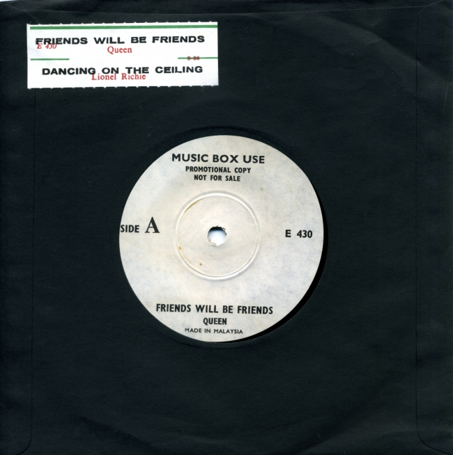 "Friends Will Be Friends / Dancing On The Ceiling (Lionel Richie) - MUSIC BOX USE E 430 MALAYSIA (-) ~ Promotional copy - No PS. ""Not for sale"" on label"