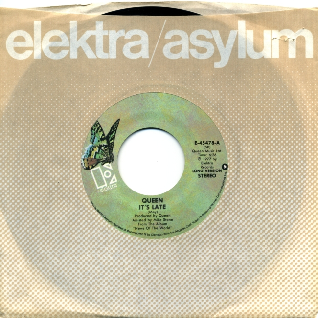 It's Late / Sheer Heart Attack - ELEKTRA E 45478 USA (1977) ~ No PS. Butterfly green Label