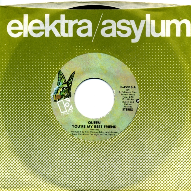 You're My Best Friend / '39 - ELEKTRA E-45318 USA (1975) ~ No PS. Butterfly green Label