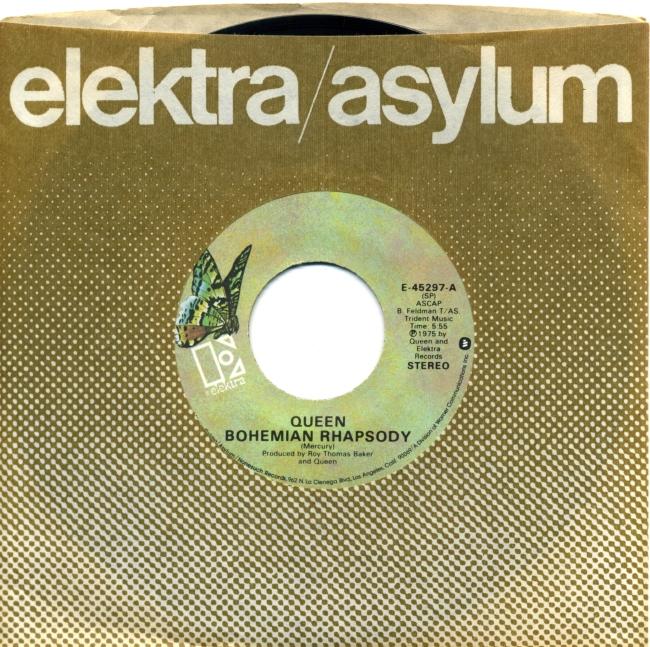 Bohemian Rhapsody / I'm In Love With My Car - ELEKTRA E-45297 USA (1975) ~ No PS.