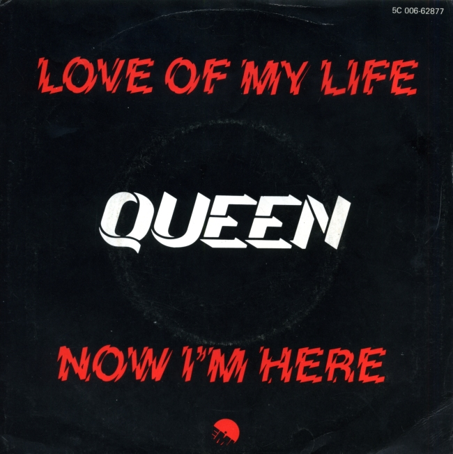 Love Of My Life / Now I'm Here - EMI 5C 006-62877 HOLLAND (1979)